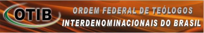 Reconhecido pela Ordem Federal de Teólogos